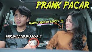 PRANK TATOAN DI DEPAN PACAR !!! SAMPE MARAH BANGET !! AUTO PUTUS ?!!