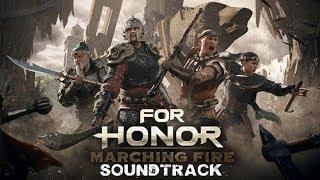 For Honor Marching Fire Trailer Song Music Soundtrack Theme Song