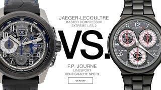 FP JOURNE vs. JAEGER LECOULTRE: VERSUS#2 Centigraphe Sport vs. Extreme Lab 2: Sports Chronographs