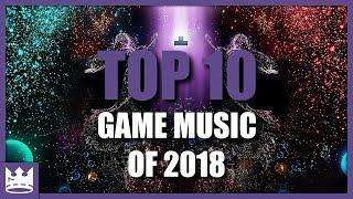 Top 10 Video Game Music of 2018 | Best Original Soundtracks MIX