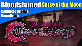 Bloodstained : Curse of the Moon OST (FULL) - Complete Original Soundtrack