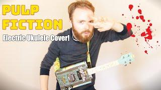 MISIRLOU - DICK DALE (ELECTRIC UKULELE COVER!) *Pulp Fiction Soundtrack*