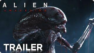 ALIEN: Awakening (2019) Teaser Trailer #1 [HD] Ridley Scott Si-Fi Movie Concept