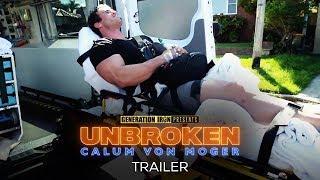 Calum Von Moger: Unbroken - Official Trailer #2 (HD) | Bodybuilding Movie