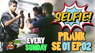 Extreme Selfie Prank S01 E02 | Raj Khanna - Boss of Bakchod | Pranks In India | High IQ