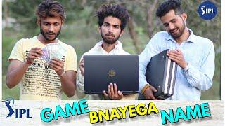 GAME BNAYEGA NAME || IPL SPECIAL ||FUNNY VIDEO ||KANGRA BOYS