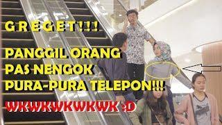 GREGET!!! PANGGIL ORANG TERUS PURA-PURA TELEPON DI ESKALATOR! - Prank Indonesia