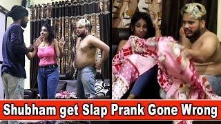 Shubham get Slap on Prank Girlfriend Prank Gone Wrong   Prank in India   Shubham Sharma