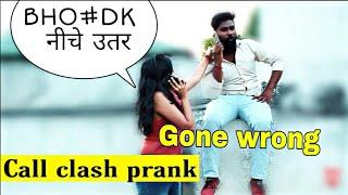 Call clash prank on cute girls gone wrong ???????? | Pranks in India | We Insane