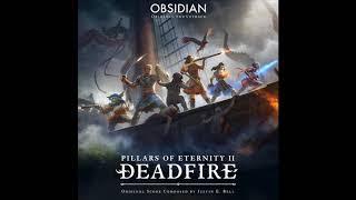 Pillars of Eternity II: Deadfire (Original Soundtrack) | Full Album