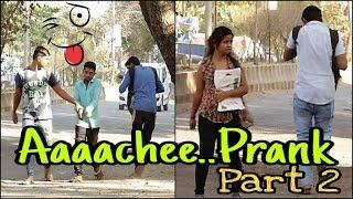 Aaacheee Prank  Part 2 | Sneezing Prank | Prank In India | 2019 Funny Prank |