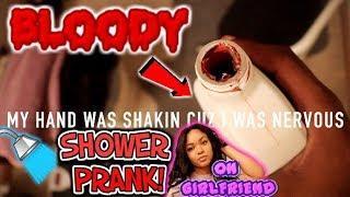 B.L.0.0.D.Y. SHOWER PRANK ON GIRLFRIEND! *SHE CRIES!*
