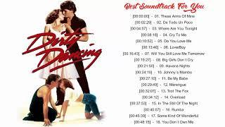Dirty Dancing Soundtracks  || Dirty Dancing Soundtracks Album 2018