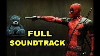 Deadpool 2 FULL Soundtrack (Original Motion Picture Soundtrack)