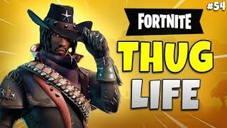 FORTNITE THUG LIFE: Funny Moments EP. 54 (Fortnite Battle Royale Epic Wins & Fails)