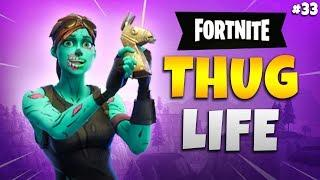 FORTNITE THUG LIFE: Funny Moments EP.33  (Fortnite Battle Royale Epic Wins & Fails)