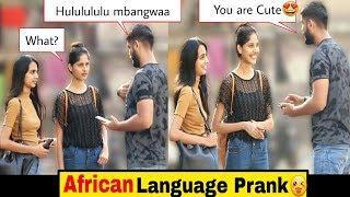 Flirting in African Language Prank???? | Pranks In India | Indian Pranks 2019