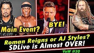 Roman Reigns vs Lashley or AJ Styles vs Rusev Extreme Rules 2018   SDLive   The Miz   VoW #50