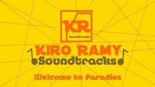"Kiro Ramy Soundtracks ""Welcome to Paradise"""