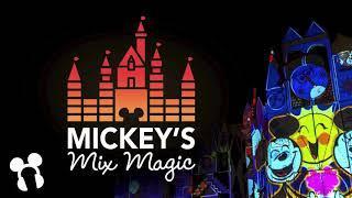 Mickey's Mix Magic Soundtrack - Disneyland