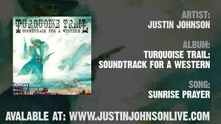 """""""SUNRISE PRAYER"""" by Justin Johnson 