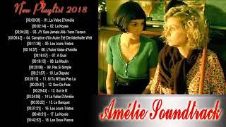 Amélie Poulain Soundtrack Playlist || Amélie Bande Originale || Amélie Album  Soundtrack