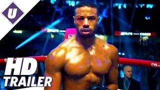 Creed II - Official Trailer #2 (2018) | Michael B. Jordan
