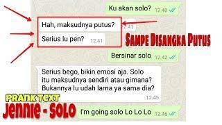 Prank Text temen pake lagu JENNIE - SOLO malah dikira putus Sama Pacar wkwk
